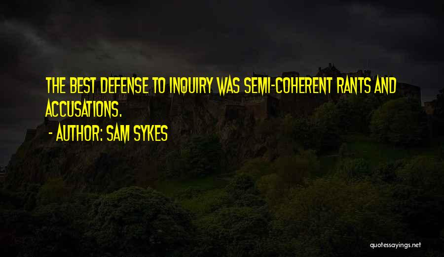Rants Quotes By Sam Sykes