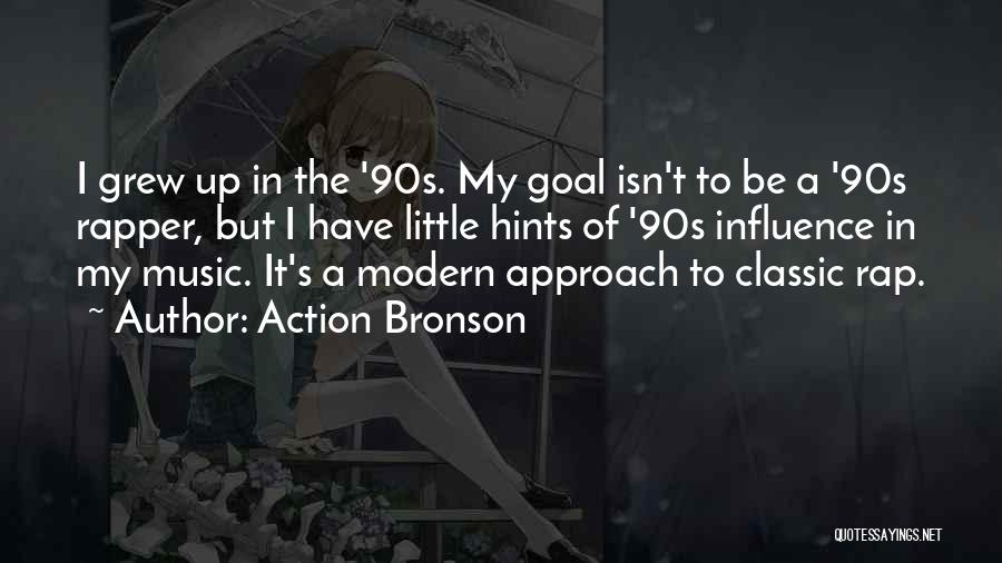 Rap Music Quotes By Action Bronson