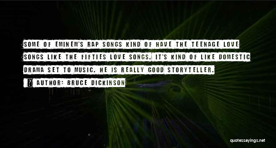 Rap Music Quotes By Bruce Dickinson