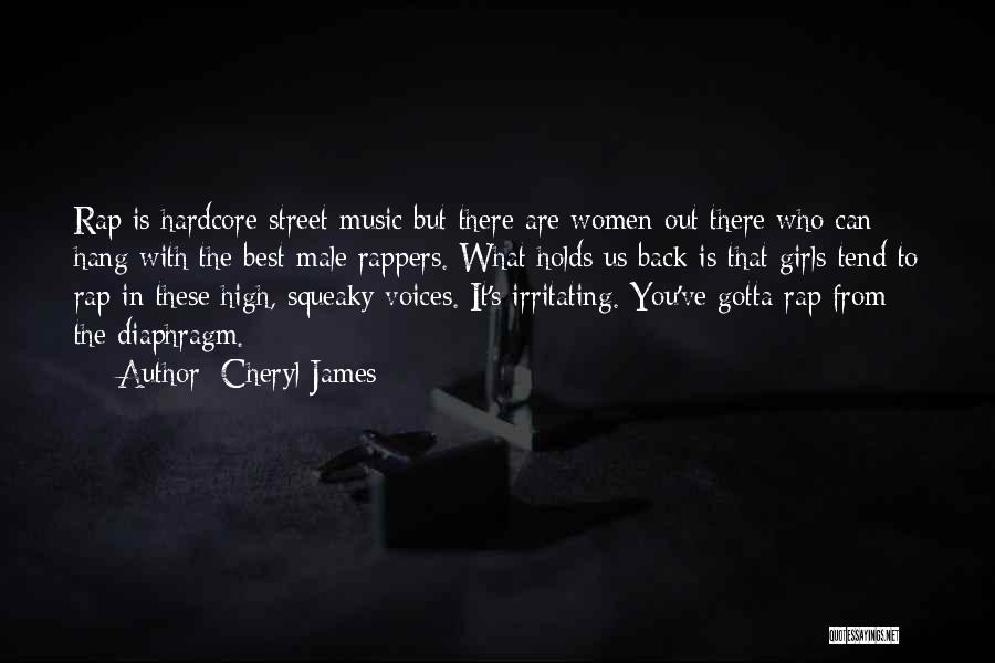 Rap Music Quotes By Cheryl James