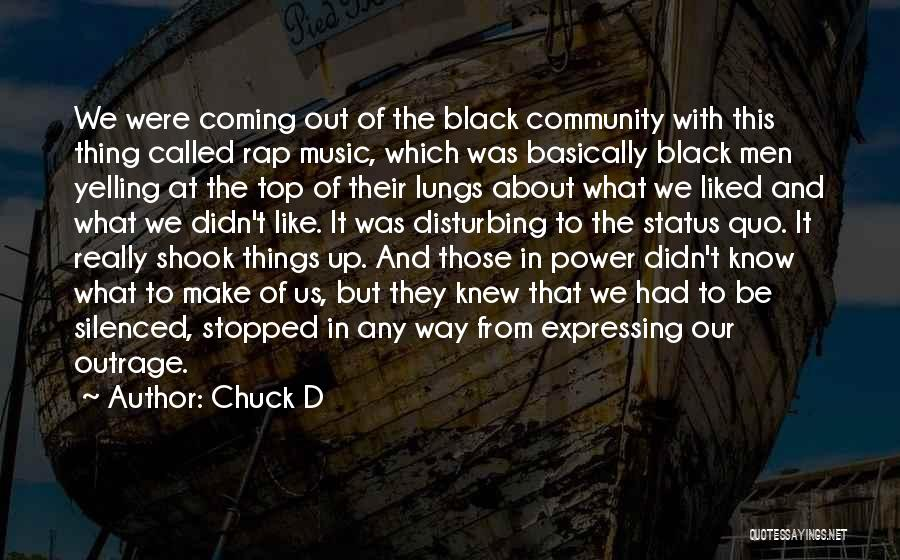 Rap Music Quotes By Chuck D