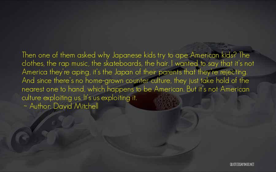 Rap Music Quotes By David Mitchell