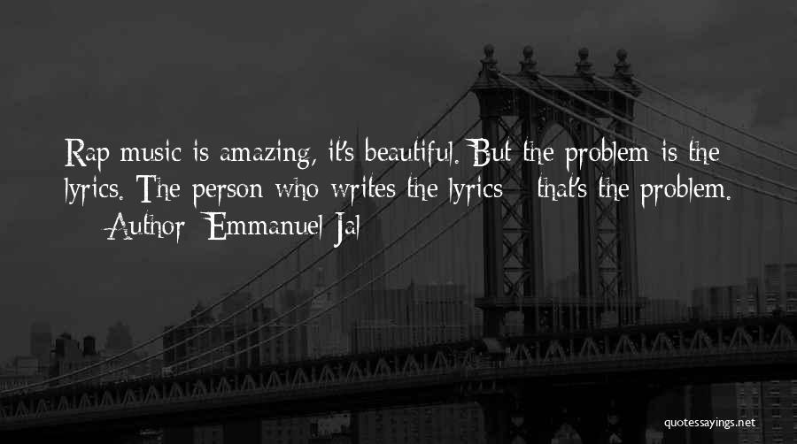 Rap Music Quotes By Emmanuel Jal