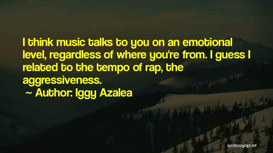 Rap Music Quotes By Iggy Azalea