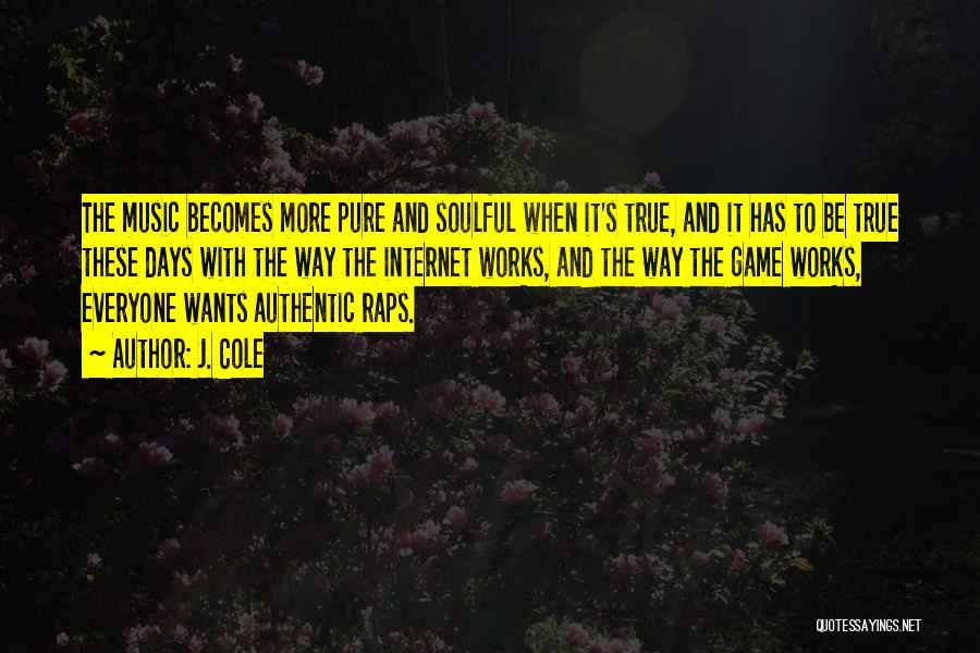 Rap Music Quotes By J. Cole