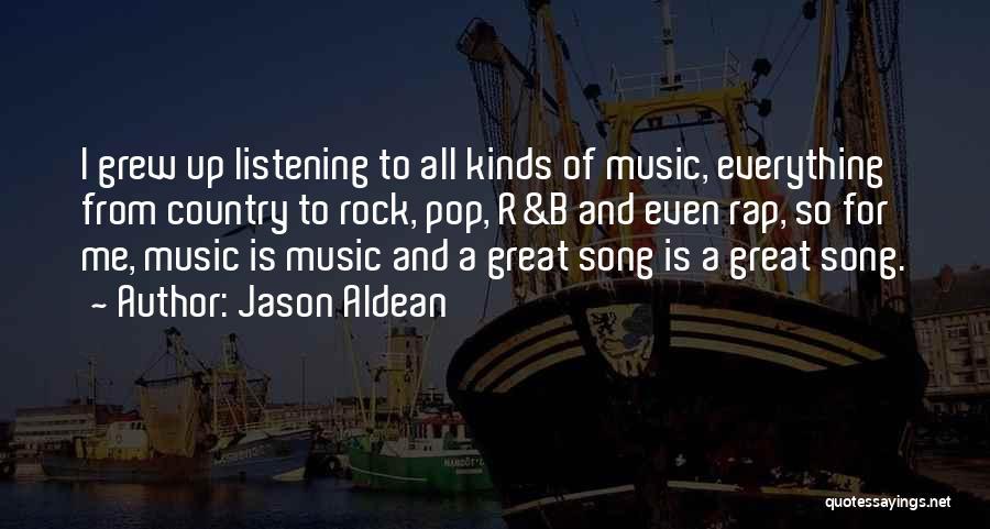 Rap Music Quotes By Jason Aldean