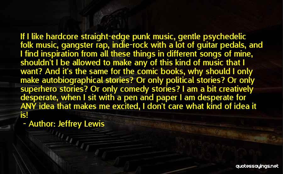 Rap Music Quotes By Jeffrey Lewis