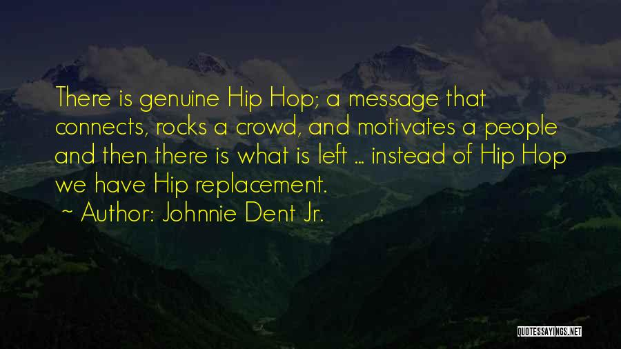 Rap Music Quotes By Johnnie Dent Jr.