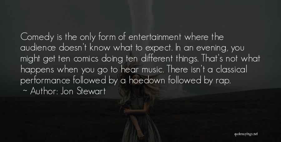 Rap Music Quotes By Jon Stewart