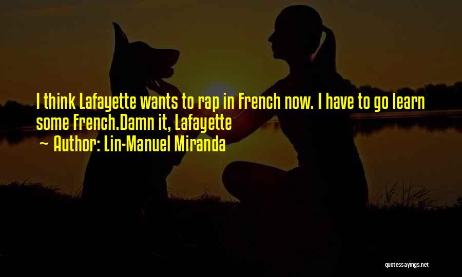 Rap Music Quotes By Lin-Manuel Miranda