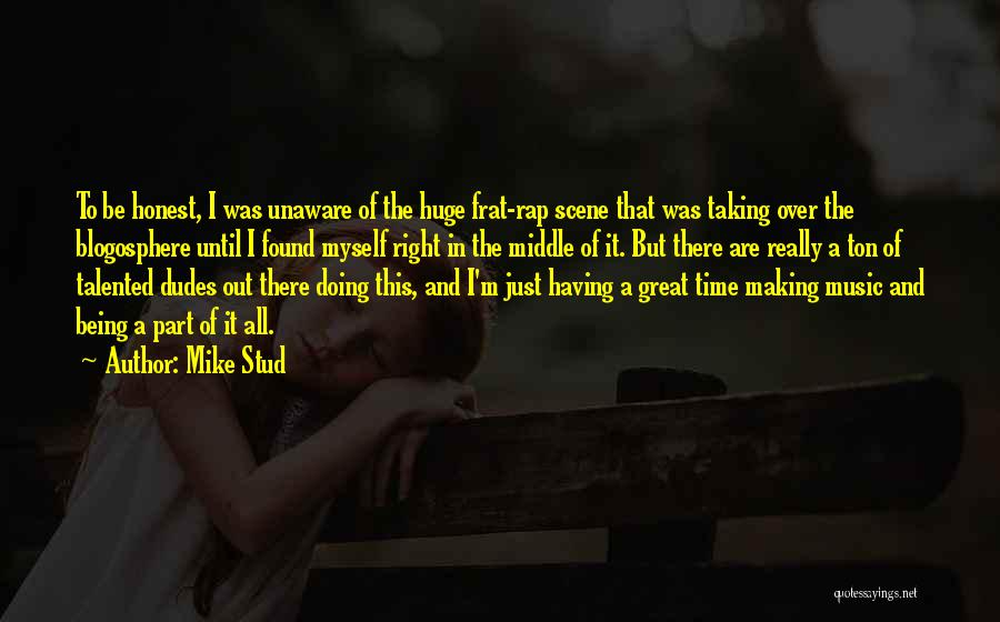 Rap Music Quotes By Mike Stud