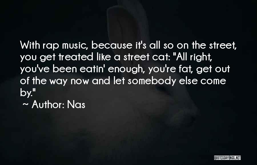 Rap Music Quotes By Nas