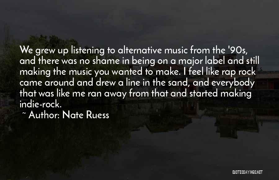 Rap Music Quotes By Nate Ruess