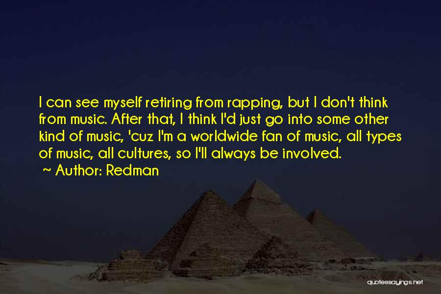 Rap Music Quotes By Redman
