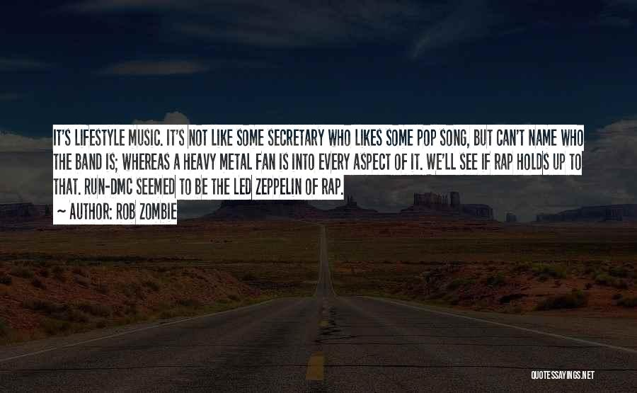 Rap Music Quotes By Rob Zombie