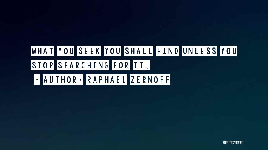 Raphael Zernoff Quotes 1048452