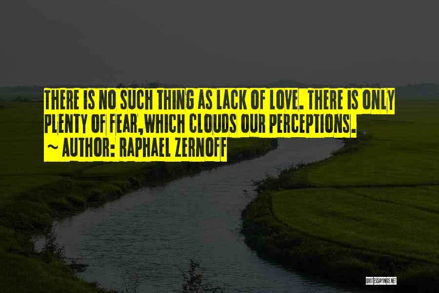 Raphael Zernoff Quotes 1068709