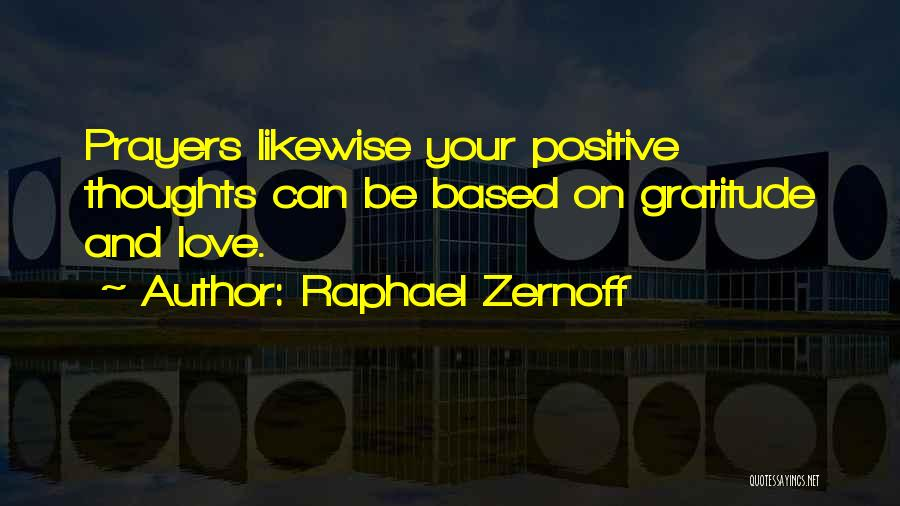 Raphael Zernoff Quotes 1135731