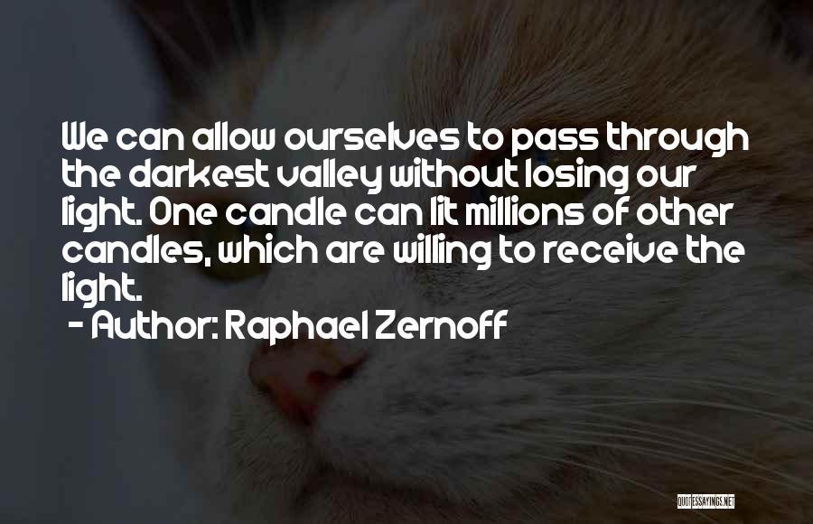 Raphael Zernoff Quotes 1163860