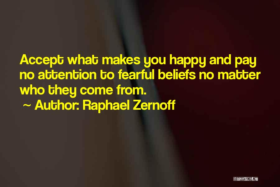 Raphael Zernoff Quotes 1170167