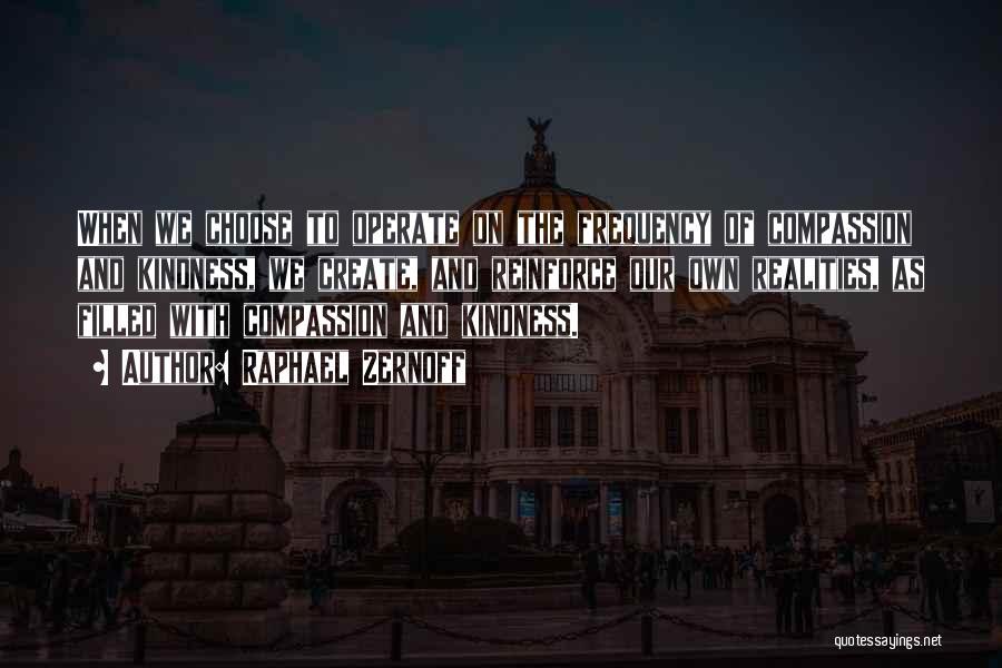 Raphael Zernoff Quotes 1217384