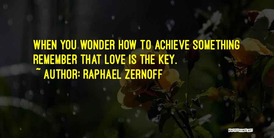 Raphael Zernoff Quotes 1368125