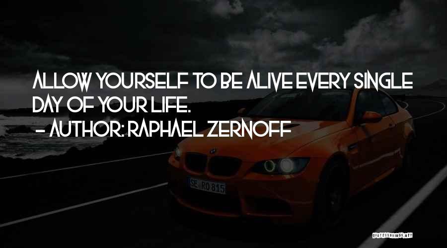 Raphael Zernoff Quotes 1557850