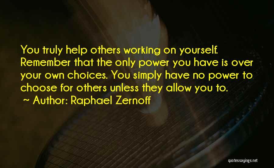 Raphael Zernoff Quotes 1561753