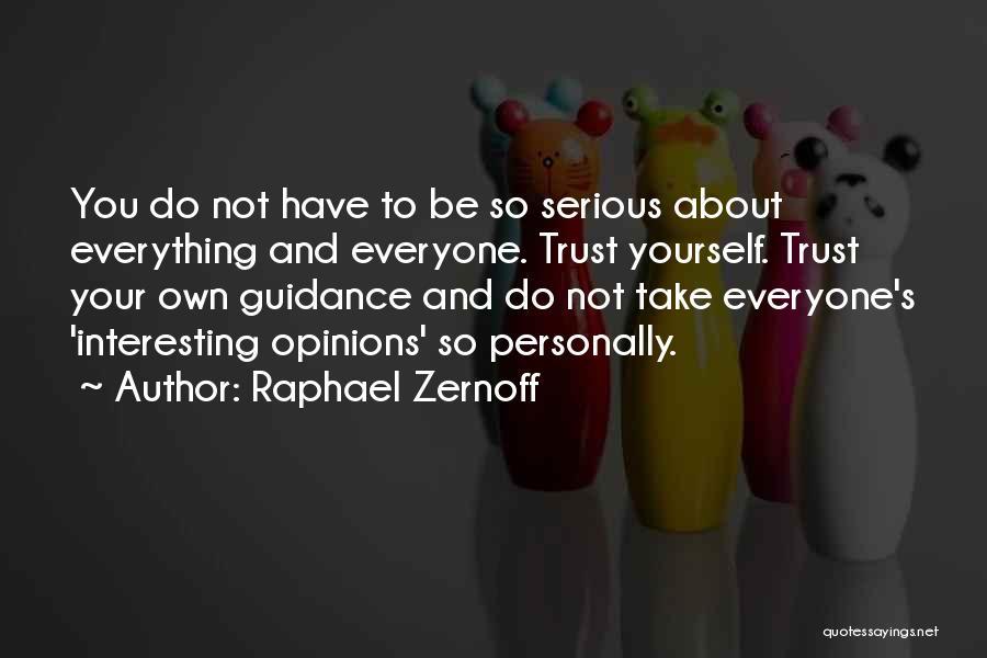 Raphael Zernoff Quotes 159240