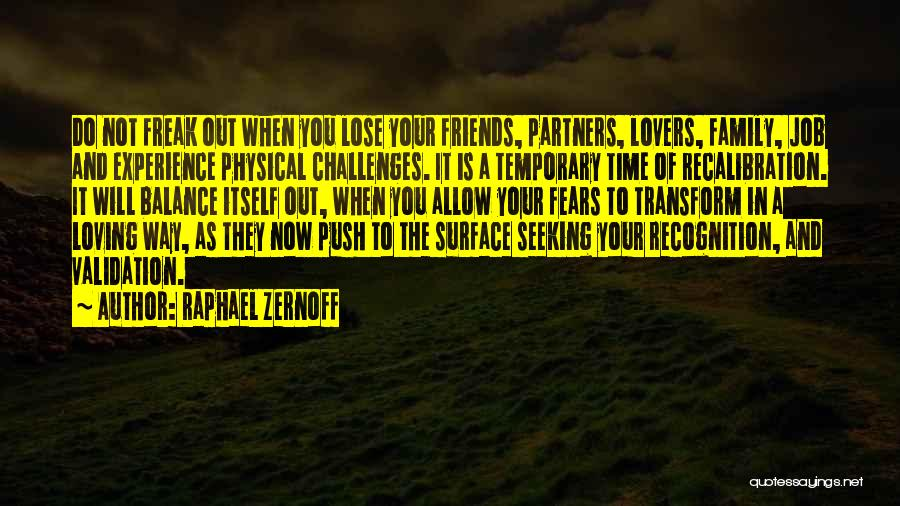 Raphael Zernoff Quotes 1735251