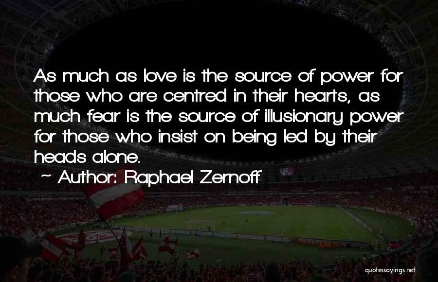 Raphael Zernoff Quotes 1740078