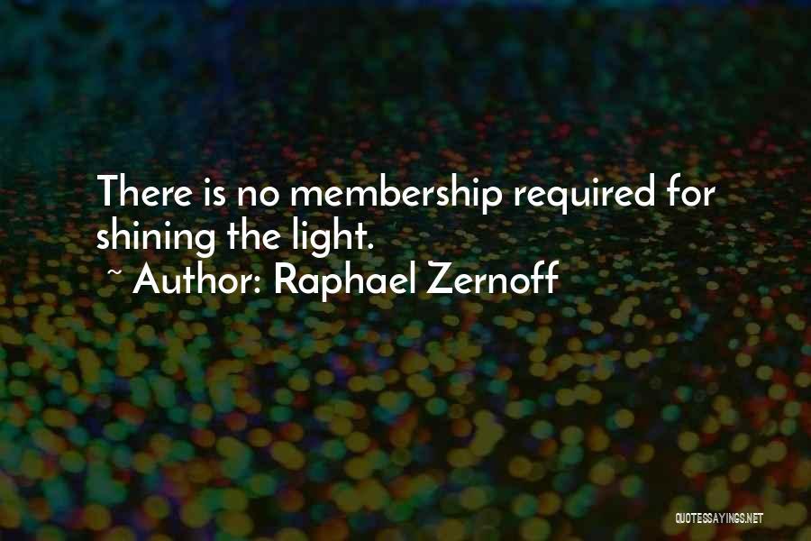 Raphael Zernoff Quotes 1807364