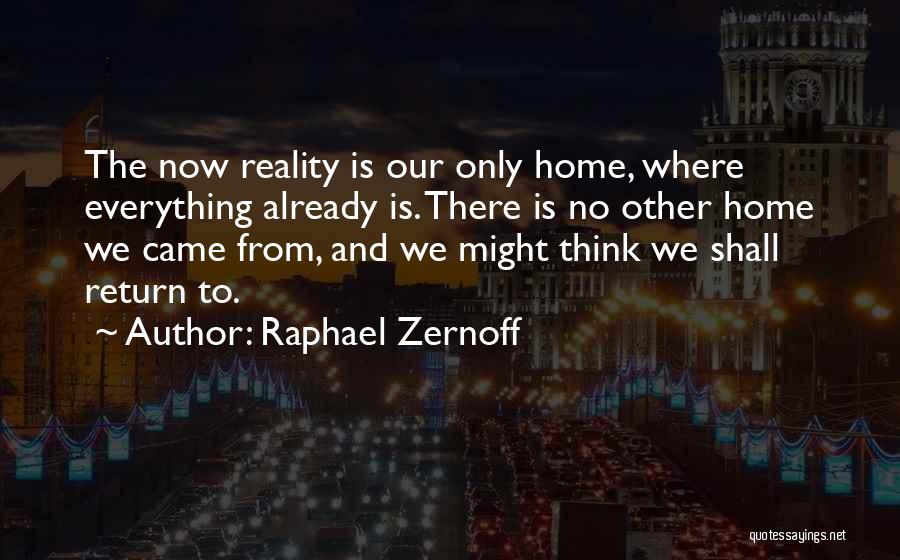 Raphael Zernoff Quotes 1839982