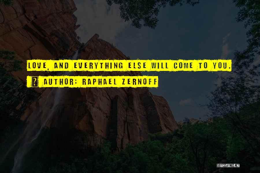 Raphael Zernoff Quotes 1985299