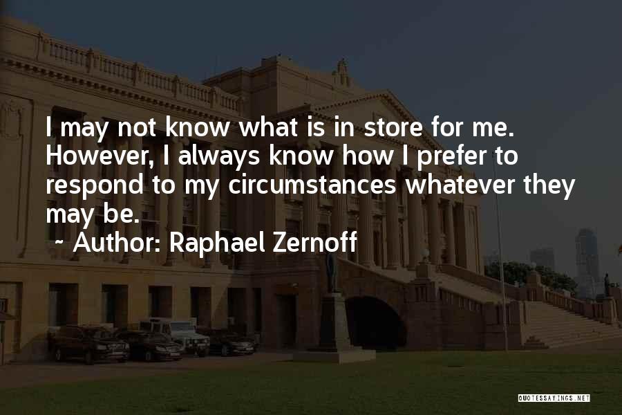 Raphael Zernoff Quotes 2073736
