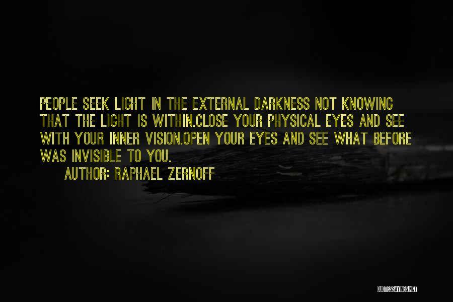 Raphael Zernoff Quotes 2130071