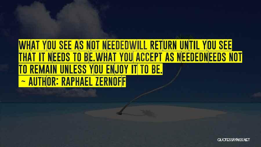 Raphael Zernoff Quotes 220125