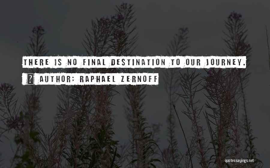 Raphael Zernoff Quotes 2259250