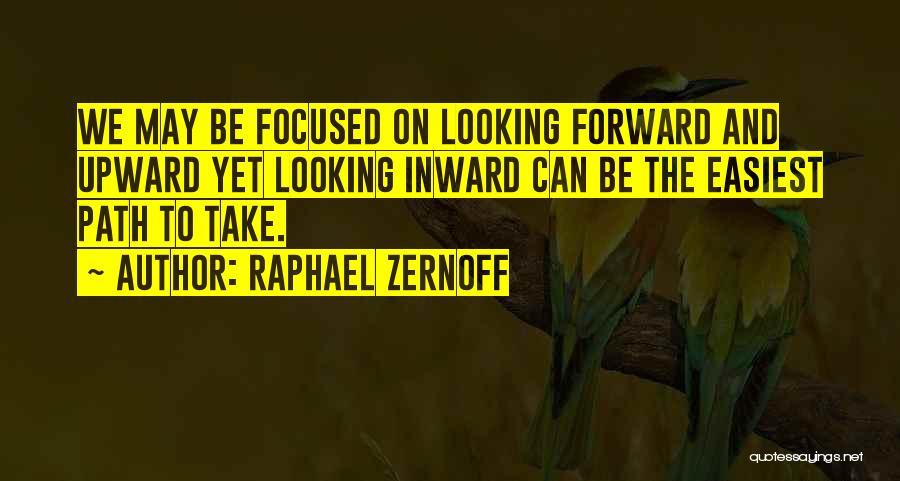 Raphael Zernoff Quotes 420933