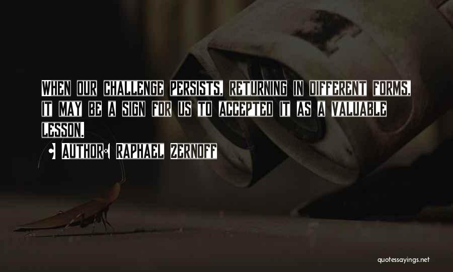 Raphael Zernoff Quotes 445738