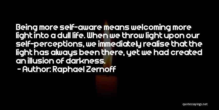 Raphael Zernoff Quotes 513308