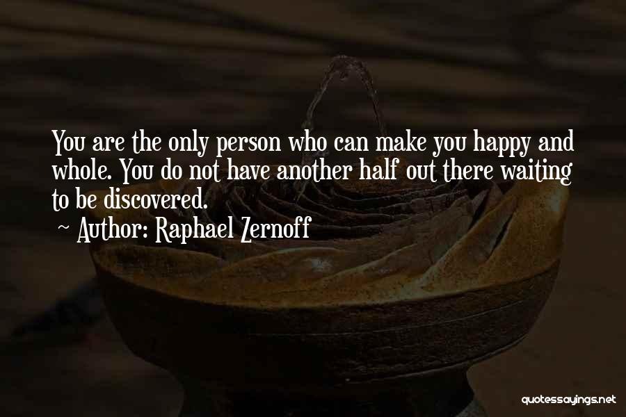 Raphael Zernoff Quotes 535188