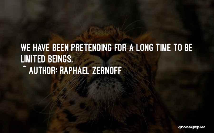 Raphael Zernoff Quotes 684816