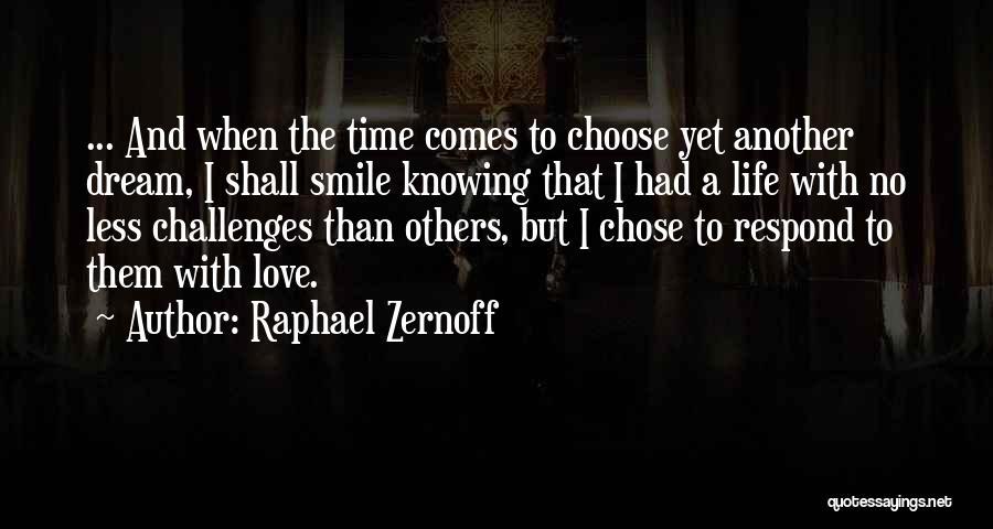 Raphael Zernoff Quotes 735328