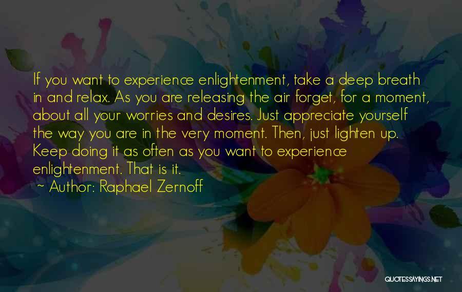 Raphael Zernoff Quotes 973183