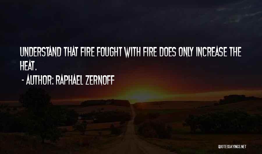 Raphael Zernoff Quotes 981990