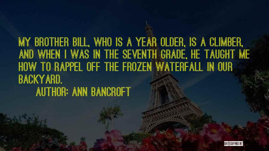 Rappel Quotes By Ann Bancroft