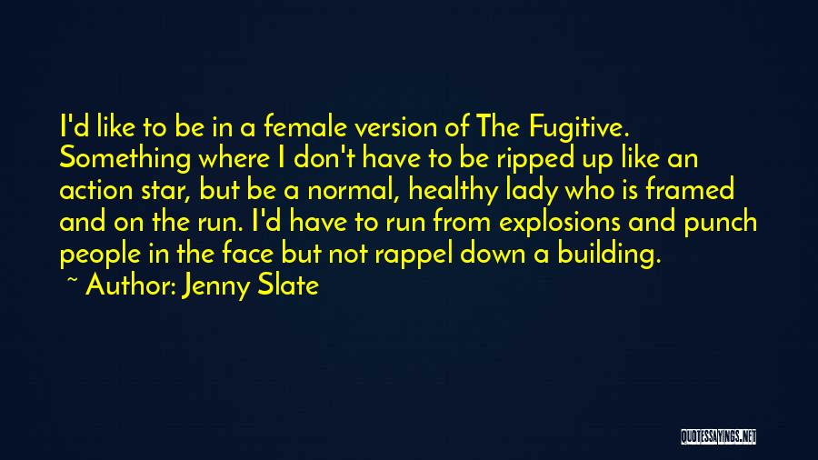 Rappel Quotes By Jenny Slate