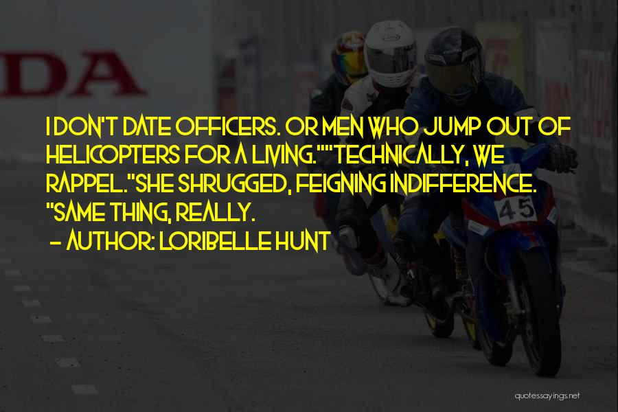 Rappel Quotes By Loribelle Hunt