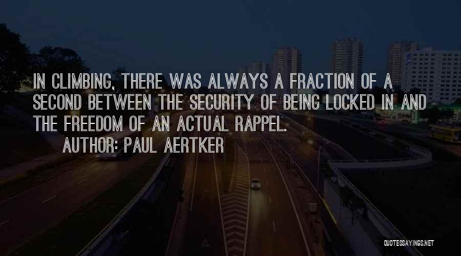 Rappel Quotes By Paul Aertker